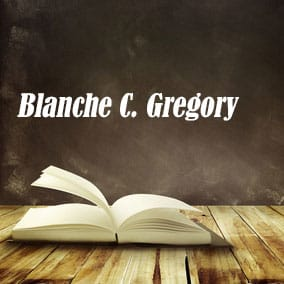Blanche C Gregory - USA Literary Agencies
