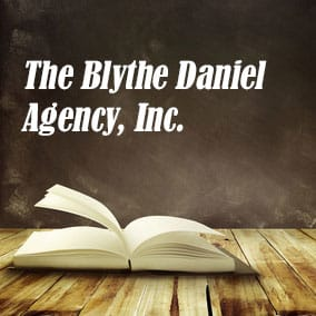 Literary Agencies and Literary Agents – Blythe Daniel Agency, Inc.