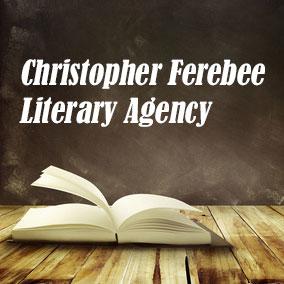 USA Literary Agencies – Christopher Ferebee Literary Agency