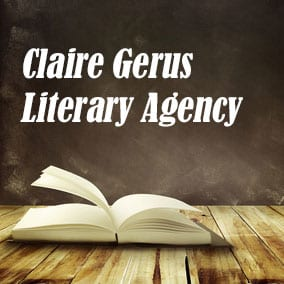 Claire Gerus Literary Agency - USA Literary Agencies