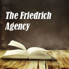 USA Literary Agencies and Literary Agents – The Friedrich Agency