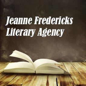Jeanne Fredericks Literary Agency - USA Literary Agencies