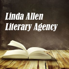 Literary Agencies and Literary Agents – Linda Allen Literary Agency