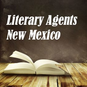 Literary Agents and Literary Agencies – Literary Agents New Mexico