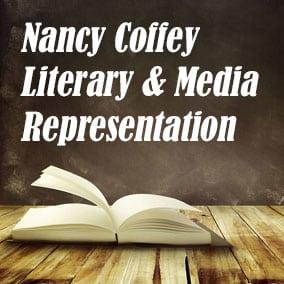 Nancy Coffey Literary Media Representation - USA Literary Agencies