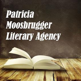 Patricia Moosbrugger Literary Agency - USA Literary Agencies