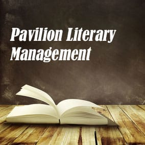 Literary Agencies and Literary Agents – Pavilion Literary Management