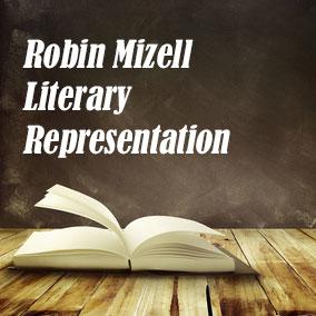 Robin Mizell Literary Representation - USA Literary Agencies