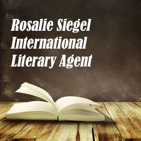 Literary Agencies – Rosalie Siegel International Literary Agent