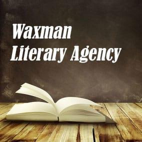 USA Literary Agencies and Literary Agents – Waxman Literary Agency