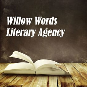 Literary Agencies and Literary Agents – Willow Words Literary Agency