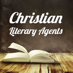 Christian Literary Agents | Find Christian Book Agents
